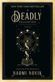 """A deadly education a novel"" av Naomi Novik"