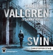 """""""Svin - en Danny Katz-krim"""" av Carl-Johan Vallgren"""