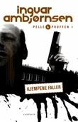 """""""Kjempene faller"""" av Ingvar Ambjørnsen"""