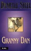 """""""Granny Dan"""" av Danielle Steel"""