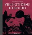"""""""Vikingtidens utbrudd"""" av Torgrim Titlestad"""