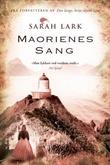 """""""Maorienes sang roman"""" av Sarah Lark"""