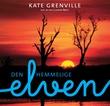 """""""Den hemmelige elven"""" av Kate Grenville"""