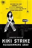 """""""Kiki Strike og keiserinnens grav"""" av Kirsten Miller"""