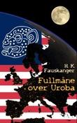 """""""Fullmåne over Uroba"""" av Helge Kåre Fauskanger"""