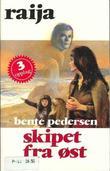 """""""Skipet fra øst"""" av Bente Pedersen"""