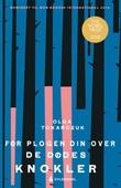 """""""Før plogen din over de dødes knokler"""" av Olga Tokarczuk"""