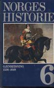 """""""Norges historie. Bd. 6 - gjenreisning 1536-1648"""" av Knut Mykland"""