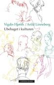 """""""Ubehaget i kulturen"""" av Vigdis Hjorth"""