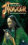 """""""Madagaskar - jakten på sjørøverdronningen"""" av Thore Hansen"""