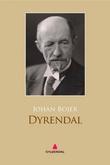"""""""Dyrendal - roman"""" av Johan Bojer"""
