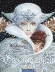 """""""Snødronningen"""" av H.C. Andersen"""