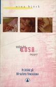 """""""Under det rosa teppet - et blikk på 90-tallets feminisme"""" av Nina Björk"""