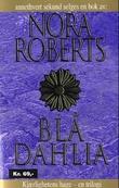 """""""Blå dahlia"""" av Nora Roberts"""