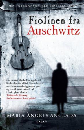 """""""Fiolinen fra Auschwitz"""" av Maria Àngels Anglada"""