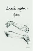 """""""Kjære - roman"""" av Linnéa Myhre"""