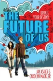 """The future of us"" av Jay Asher"