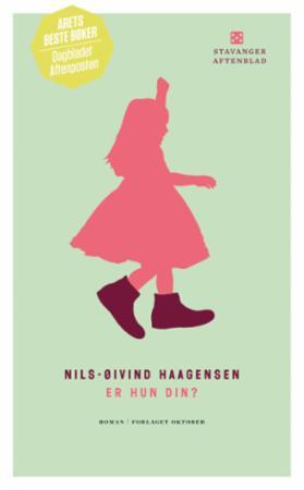 """Er hun din? - roman"" av Nils-Øivind Haagensen"