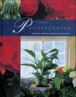 """""""Potteplanter - innredning, dekorasjon, behandling, planteleksikon"""" av Lena Månsson"""