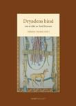 """""""Dryadens hind - om et dikt av Emil Boyson"""" av Asbjørn Aarnes"""