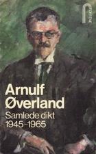 """""""Samlede dikt 1945-1965"""" av Arnulf Øverland"""