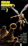 """""""Isaac Asimov`s Science fiction serie. Bok.7 - Noveller og noveletter fra science fiction og fantasiens verden, i utvalg av en av genrens mestere!"""" av Isaac Asimov"""