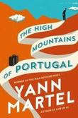 """""""The high mountains of Portugal"""" av Yann Martel"""