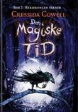 """""""Den magiske tid"""" av Cressida Cowell"""