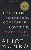 """Hateship, Friendship, Courtship, Loveship, Marriage Stories"" av Alice Munro"