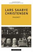 """""""Magnet - roman"""" av Lars Saabye Christensen"""