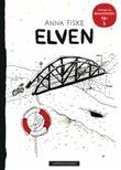 """""""Elven"""" av Anna Fiske"""