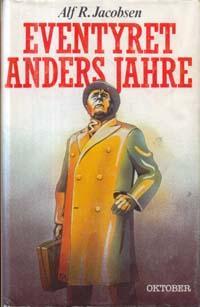 """""""Eventyret Anders Jahre"""" av Alf R. Jacobsen"""
