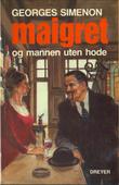 """""""Maigret og mannen uten hode"""" av Georges Simenon"""