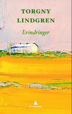 """""""Erindringer"""" av Torgny Lindgren"""