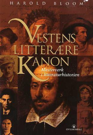 """""""Vestens litterære kanon - mesterverk i litteraturhistorien"""" av Harold Bloom"""