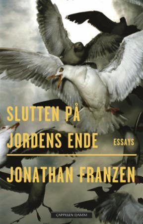 """""""Slutten på jordens ende - essays"""" av Jonathan Franzen"""