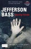 """""""Usynlig fiende"""" av Jefferson Bass"""