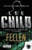 """""""Fellen en Jack Reacher-thriller"""" av Lee Child"""