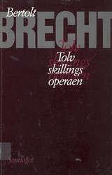 """""""Tolvskillingsoperaen"""" av Bertolt Brecht"""