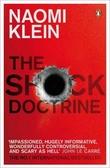 """""""The shock doctrine"""" av Naomi Klein"""