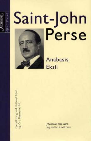 """Anabasis ; Eksil"" av Saint-John Perse"