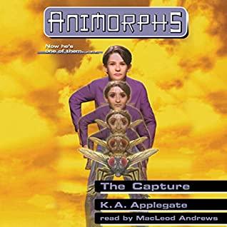 """""""The Capture - Animorphs #6"""" av K. A. Applegate"""
