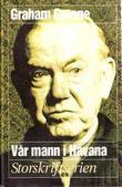 """""""Vår mann i Havana"""" av Graham Greene"""