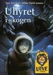 """""""Uhyret i skogen"""" av Tore Aurstad"""