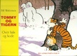 """""""Tommy og Tigern - over hals og hode"""" av Bill Watterson"""