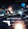 """""""Din eneste venn"""" av Jan Mehlum"""