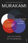 """""""Colorless Tsukuru Tazaki and his years of pilgrimage"""" av Haruki Murakami"""