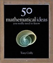 """50 mathematical ideas you really need to know"" av Tony Crilly"