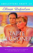 """""""Tapte illusjoner"""" av Ellinor Rafaelsen"""