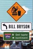 """""""USA - det tapte kontinent"""" av Bill Bryson"""